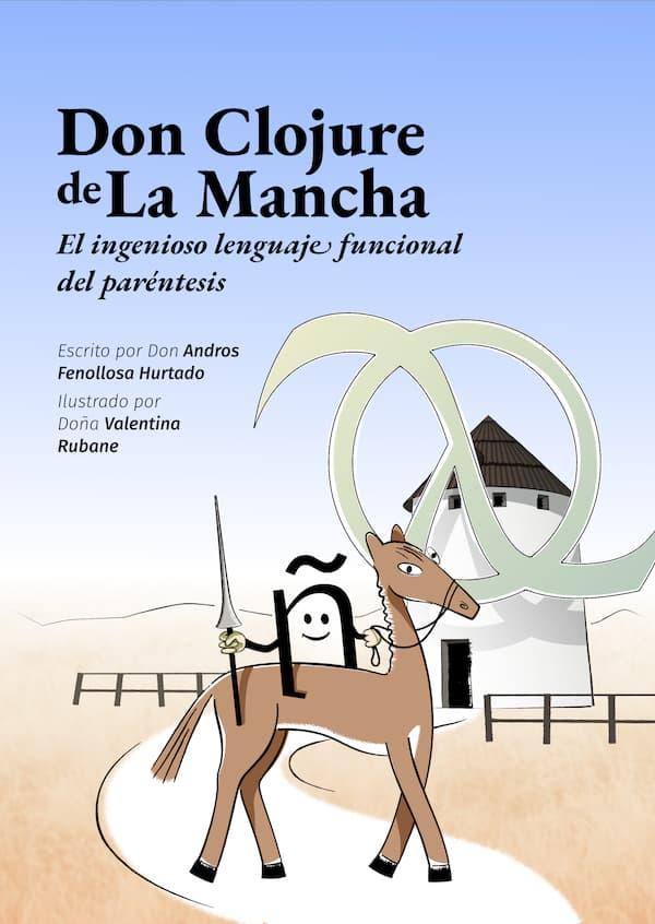 Libro Don Clojure de La Mancha